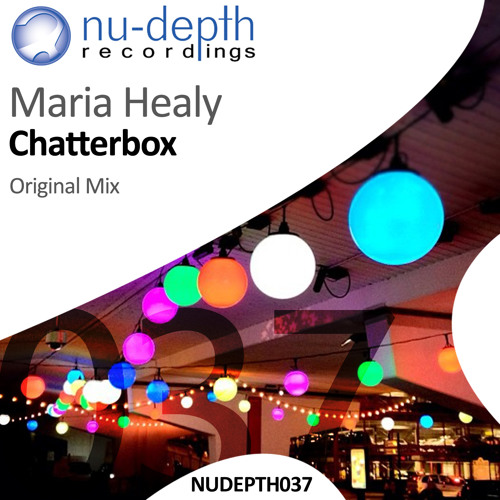 Maria Healy - Chatterbox (Original Mix)