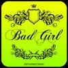 Agnes Monica - Bad Girl