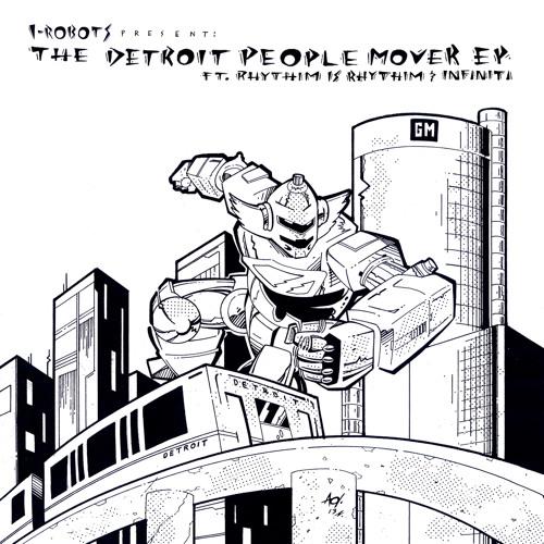 OPCM 12 069 I-Robots present: The Detroit People Mover E.P. ft. Rhythim Is Rhythim & Infiniti