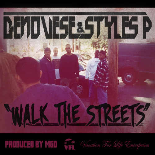 "Genovese & Styles P - ""Walk The Streets"""