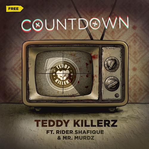 Teddy Killerz ft. Rider Shafique & Mr. Murdz - Countdown [FREE]|[NRHP]