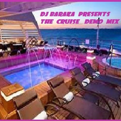 Baraka  presents The cruise ship audition mix