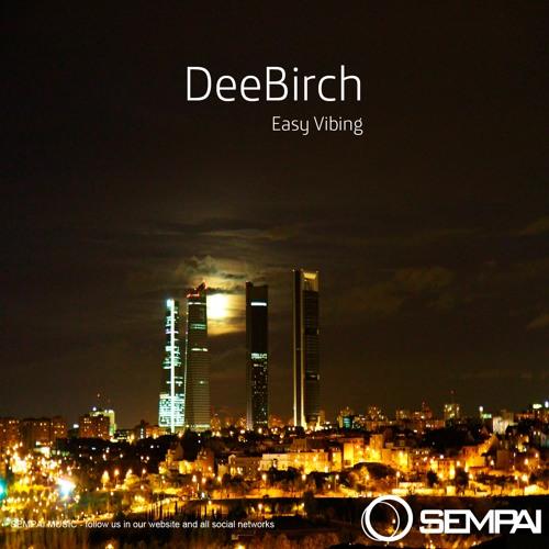 SM102 : DeeBirch - Easy Vibing (Original Mix)