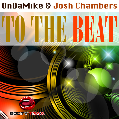 OnDaMike & Josh Chambers - To The Beat ***CLIP***OUT NOW***TOP 70 BREAKS***