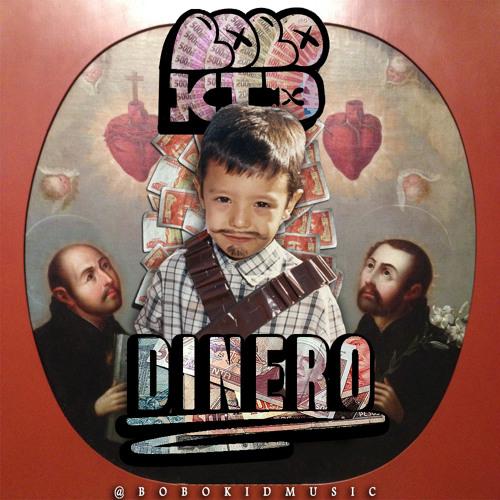 Bobo Kid - Dinero *Free Download*