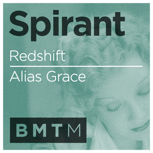 Spirant - Redshift (Out now on Blu Mar Ten Music)
