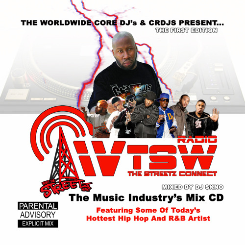 """WTSW RADIO - The Streetz Connect"" First Edition Mix CD"