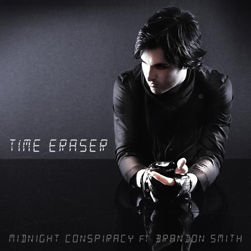 Midnight Conspiracy - Time Eraser (ft. Brandon Smith)