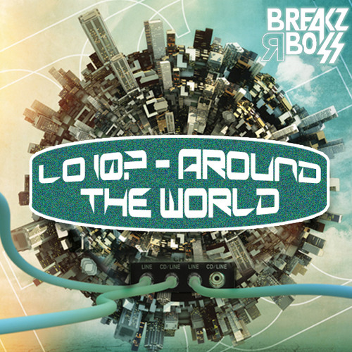 #2 On Beatport / #1 On Track It Down |  Lo IQ? - Around The World (Original Mix)