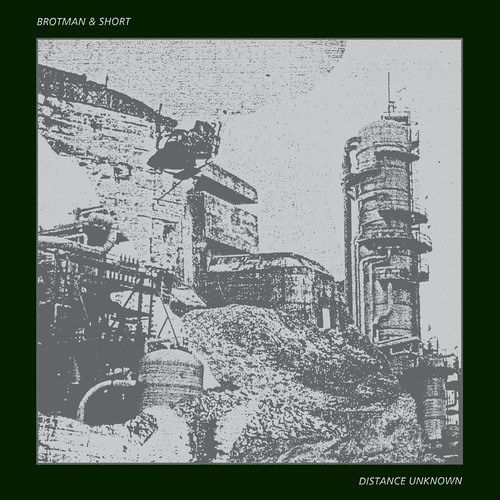 Brotman & Short - Tunnels (from Distance Unknown LP on Chondritic Sound)
