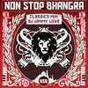 Non Stop Bhangra - Classics Mix (DJ Jimmy Love)