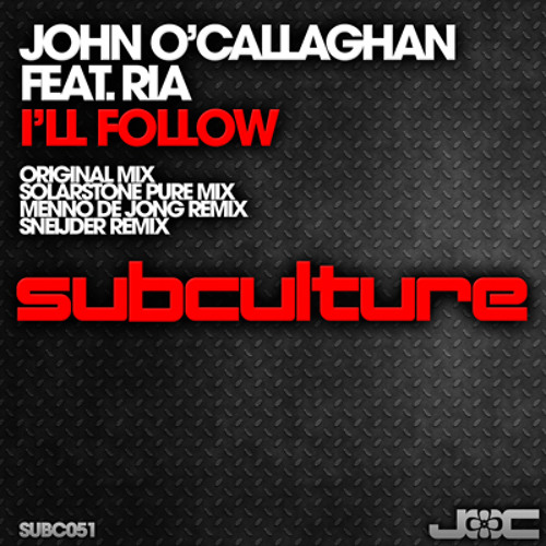 John O'Callaghan feat. Ria - I'll Follow (Solarstone Pure Mix)