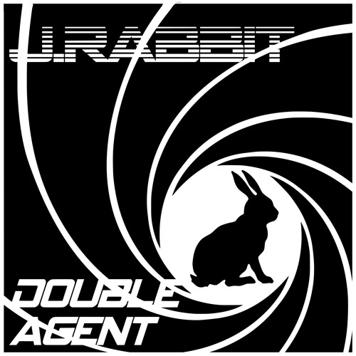 J.Rabbit - Double Agent [FREE DOWNLOAD]