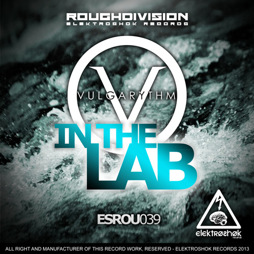 OUT NOW!!! - IN THE LAB EP - VIA ELEKTROSHOK RECORDS