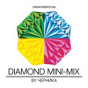 Chernika - DIAMOND MINI-MIX