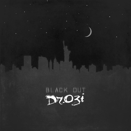 Black Out - Dr.Ozi