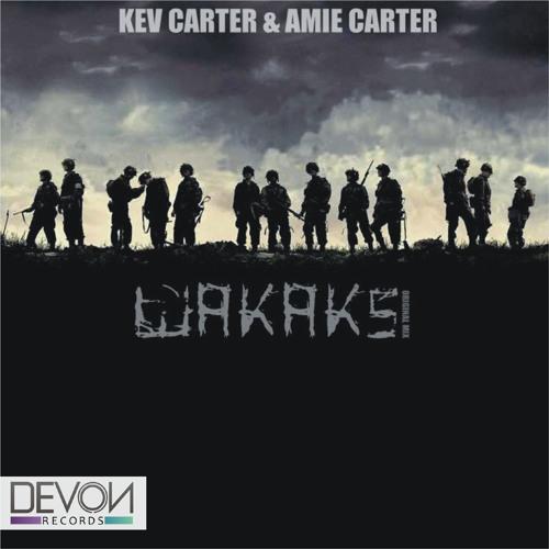 Kev Carter & Amie Carter - Wakaks (Original Mix) OUT NOW