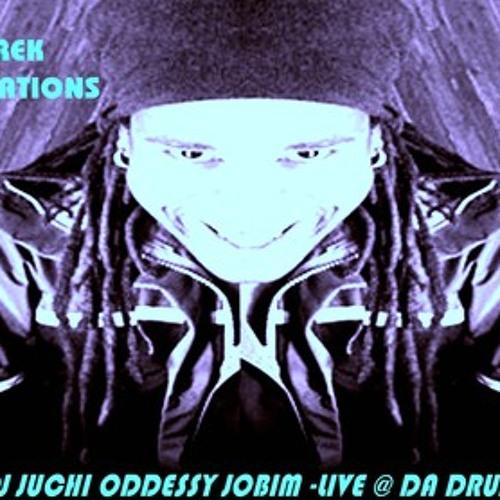 DJ JUCHI ODDESSY JOBIM mix vol. 5 - LIVE AT DA DRUM