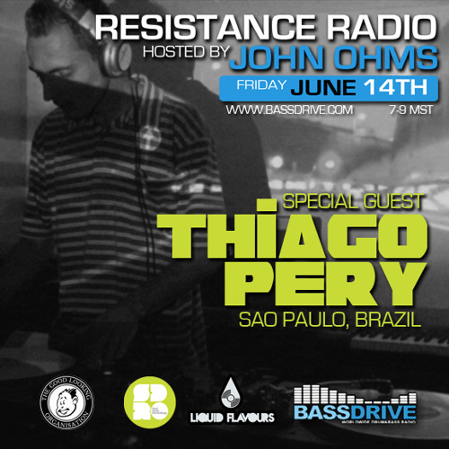 Resistance Radio hosted by John Ohms w Special Guest Thiago Pery