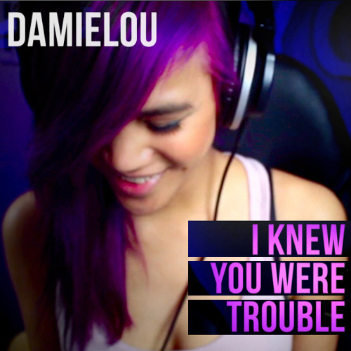 I Knew You Were Trouble (remake)