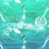 Southern Shores - Music From Other Places, Vol. 2