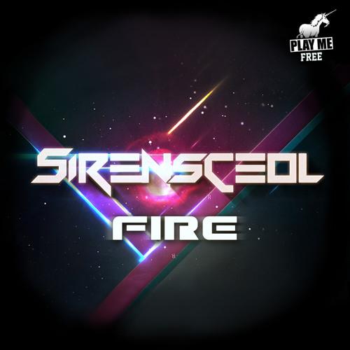 SirensCeol - Fire (Original Mix) [Play Me Free]