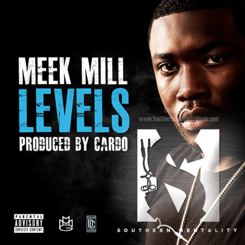 Southern Mentality - Levels (Meek Mill Remix) (Dirty)