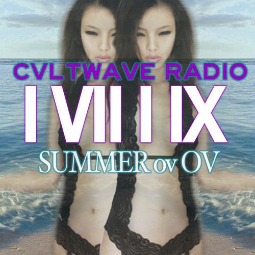 CVLTWAVE RADIO  //I VII I IX 's SUMMER ov OV\\  ☯ Memories Ov Atlantis ☯