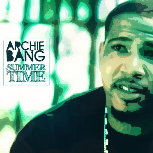 "Archie Bang - ""Summer Time"" (prod. by DJ Dom Nice)"