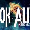 Look Alive - TweaK! feat. $age Da Mentor [Explicit] [Prod. Spence Mills] w/lyrics