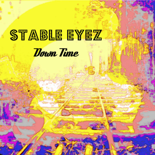 Stable Eyez & Jalen Marshall - Down Time