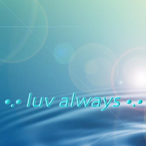 ♡.♥•.•❤•.•♥.♡ luv always ♡.♥•.•❤•.•♥.♡