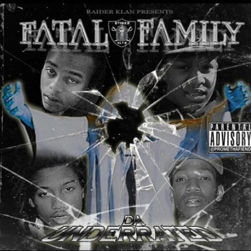 FATAL FAMILY- FUCK DAT SHIT FEAT. DXRTY RXDD X ALMIGHTY X SLIM GUERILLA X KING RAW