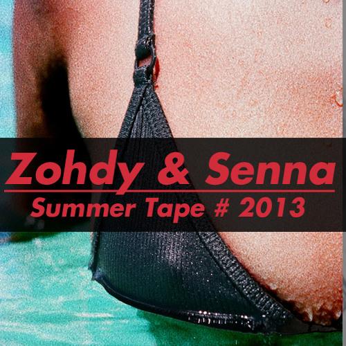 Zohdy & Senna - Summer Tape # 2013