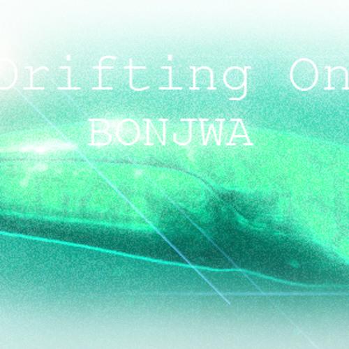 Drifting On