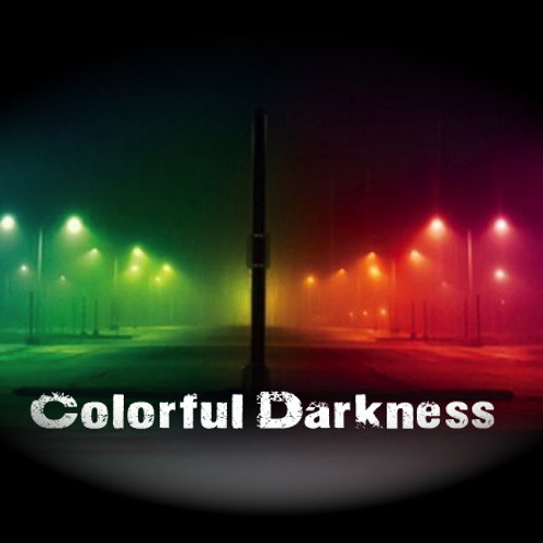 *** Colorful Darkness *** by Werner LandLiebe