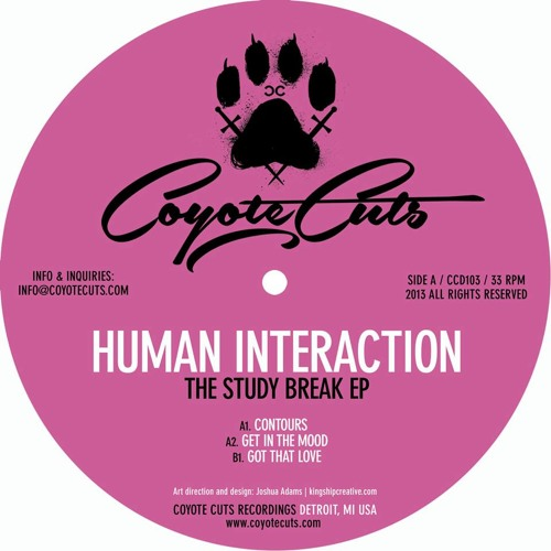 Human Interaction - The Study Break EP [Out on Coyote Cuts]