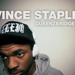 VINCE STAPLES - QUEENZBRIDGE ZOO