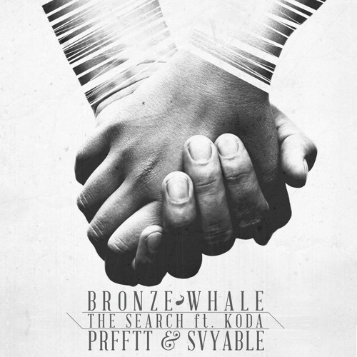 Bronze Whale + PRFFTT & Svyable - The Search (ft Koda)