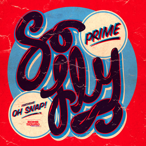Prime feat. Oh Snap!! - So Fly (Masi's Retro-Fresh Mix) - [sample clip]