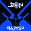 All i Know [Uberjakd & J-Trick remix] - The Son & 360