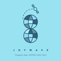 Joywave - Tongues (Ft. Kopps) (RAC Mix)