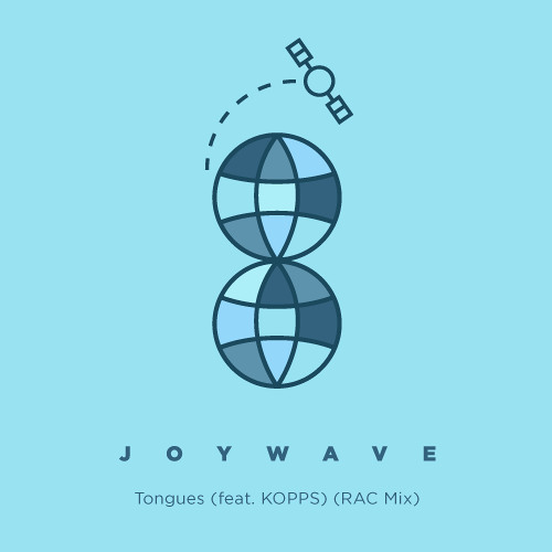 Joywave - Tongues (Ft. Kopps) (RAC Mix)