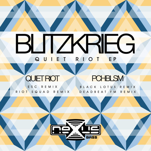 Blitzkrieg - Quiet Riot  (Original Mix)