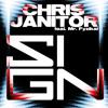Chris Janitor feat. Mr. Fyzikal - Sign (Alex Hilton Remix Edit)