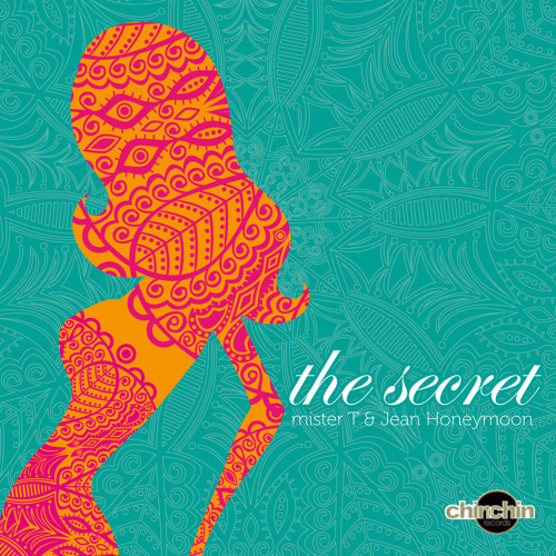 mister T feat. Jean Honeymoon - The Secret ChinChin Records (low res mp3 snippet)