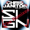 Chris Janitor feat. Mr. Fyzikal - Sign (Enrico Bariello Remix Edit)