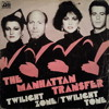 Manhattan Transfer - Twilight Zone (DJ Xenergy 12-Inch Re-mix)