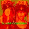 ICONA POP I DONT CARE I LOVE IT  DJ LBREMIX