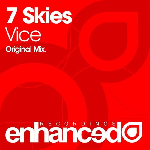 7 Skies - Vice (Original Mix)